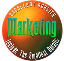 Your products are high quality and Marketing